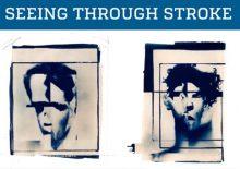 Seeing through stroke exhibit